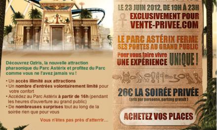 Le 23 Juin 2012 de 19H à 23H le Parc Astérix vous propose une soirée spéciale avec Vente-Privée.