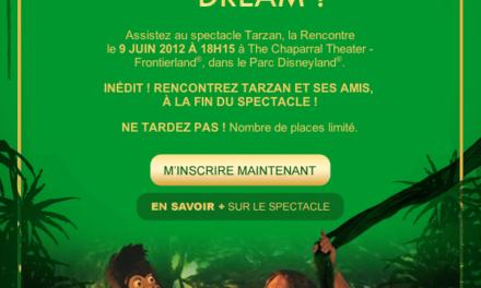 """A l'occasion du retour du spectacle """"Tarzan La Rencontre"""" cet été à Disneyland Paris, les passeports annuels Dream sont conviés à rencontrer les performers lors d'une représentation le 09 Juin prochain."""