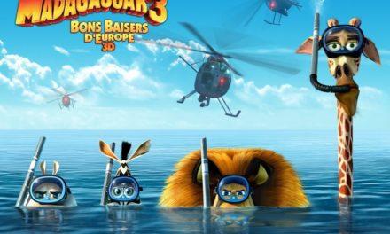 Madagascar 3 : Bons baisers d'Europe (Europe's Most Wanted) de Dreamworks. Echapperez vous à l'Agent Dubois ?