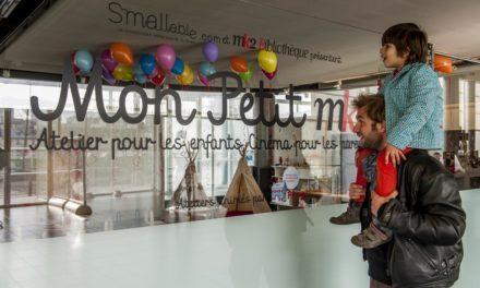 MON PETIT MK2: atelier pour les enfants, cinéma pour les parents. Ouverture le 30 mars.