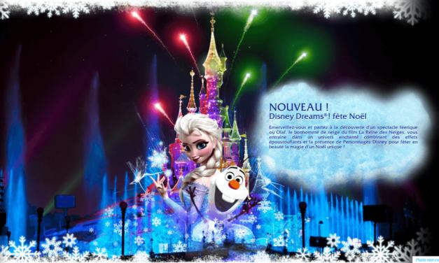 Premières infos sur ce que nous réserve Disneyland Paris pour Noël 2013. La Reine des Neiges s'invite pour Disney Dreams fête Noël.