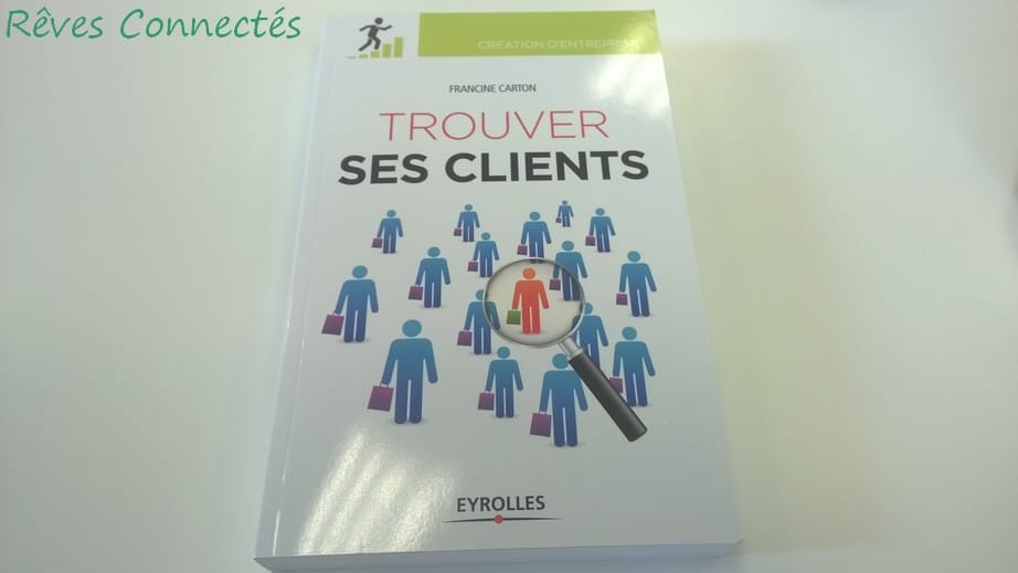 Trouver ses clients Editions Eyrolles WP_20150617_003