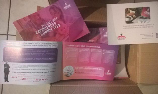 Elles sont arrivées, les plaquettes commerciales Rêves Connectés… imprimées.