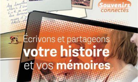Souvenirs connectés. Écrivons et partageons votre histoire et vos mémoires.