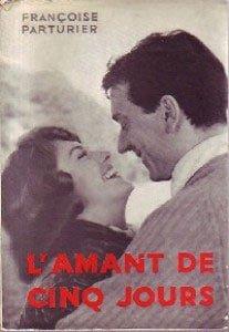 l'amant de cinq jours, roman de Françoise PARTURIER