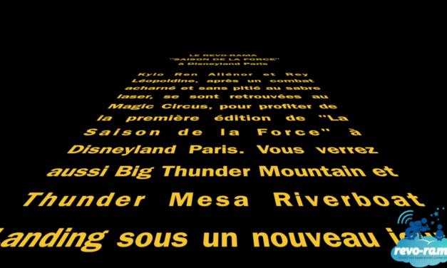 Le Revo-rama à Disneyland Paris pour La Saison de la Force et la réouverture de Big Thunder Mountain (vidéo)