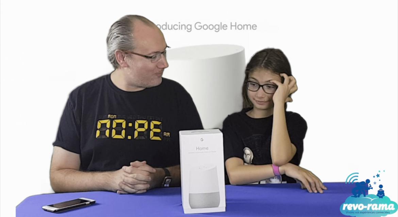 Le Revo-Rama teste en famille Google Home, l'assistant personnel (vidéo)