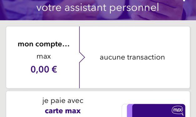 «Bonjour c'est Max, votre assistant personnel». Zoom sur une néo-banque française qui ne manque pas d'atouts pour vous séduire