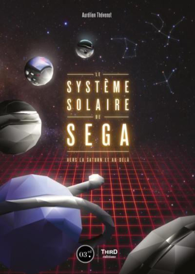 [Quick Review] Le système solaire de SEGA. Vers la Saturn et au-delà.