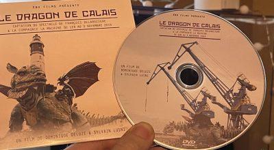 Le Dragon de Calais : Le DVD du spectacle du 1er et 3 novemb...